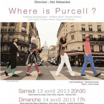 """Where is Purcell?"" – Concert *"